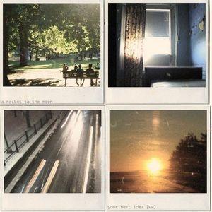 A Rocket To The Moon - Our Best Idea (Album)