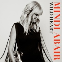 Mindi Abair - Wild Heart