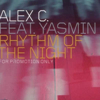Alex C. feat. Y-Ass - Rhythm Of The Night (Maxi-Single) (Compilation)