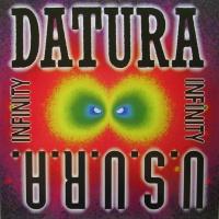 Datura & U.S.U.R.A. & U.S.U.R.A. - Infinity