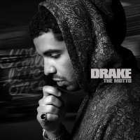 Drake - The Motto (Mixtape) (Album)