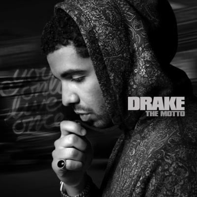 Drake - The Motto (Mixtape) (Album)