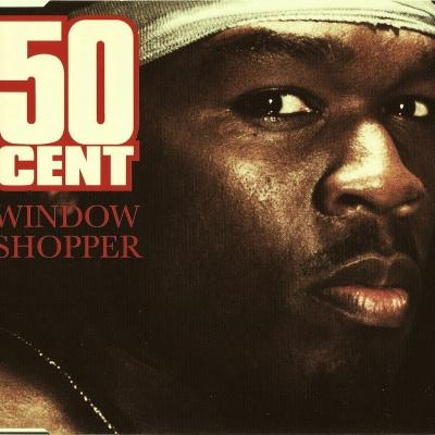 50 Cent - Window Shopper (Single)