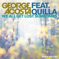 George Acosta - We All Get Lost Sometimes (Single)