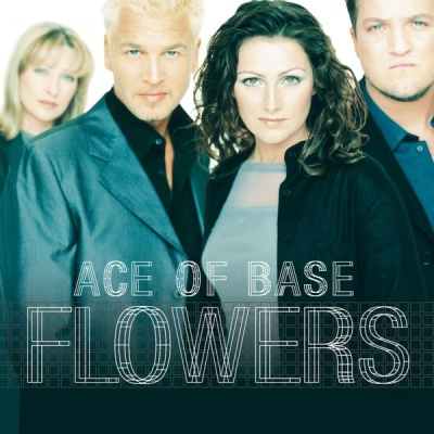 Ace Of Base - Flowers (Album)