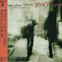 Bryan Adams - When You're Gone