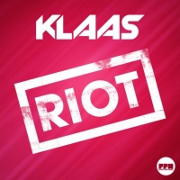 Klaas - Riot (Original Mix)