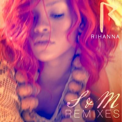 Rihanna - S&M (Remixes) (Single)