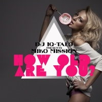 How Old Are You (Rene De La Mone & Jason Navaro Remix)