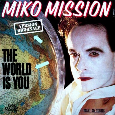 Miko Mission - The World Is You (Vinyl,12'') (Compilation)