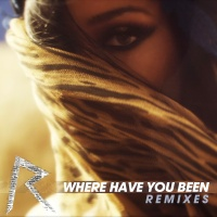 Rihanna - Where Have You Been (EP)