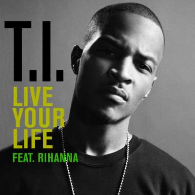 Rihanna - Live Your Life (Promo Single) (Promo)