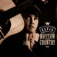 Rhythm And Country: Essential Elvis Volume 5