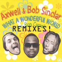 Bob Sinclar - What A Wonderful World (Remixes)