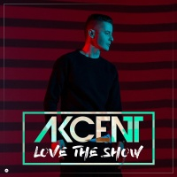 Akcent - Love the Show (Album)