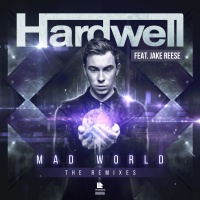 Hardwell - Mad World The Remixes (Single)