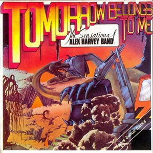 The Sensational Alex Harvey Band - Tomorrow Belongs To Me (Album)