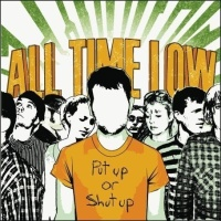 All Time Low - Put Up Or Shut Up (iTunes Deluxe Edition) (Album)