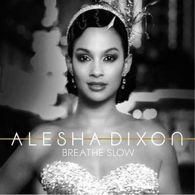 Alesha Dixon - Breathe Slow (Album)
