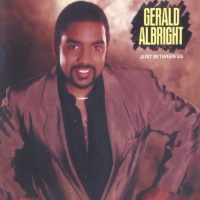 Gerald Albright - Just Between Us