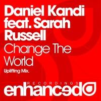 Change The World (Uplifting Mix)