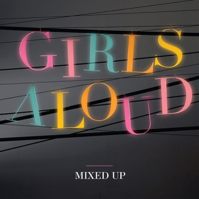 Girls Aloud - Mixed Up