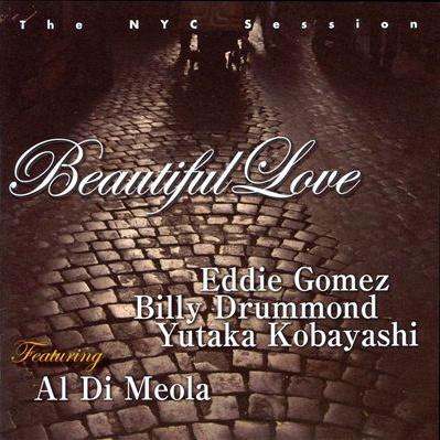 Al Di Meola - Beautiful Love - The NYC Session (Album)