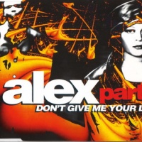 Alex Party - Don't Give Me Your Life (CDM-MP3-320kbps-aZo)