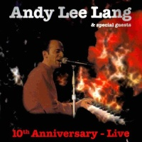 Andy Lee Lang - 10th Anniversary - Live (Album)