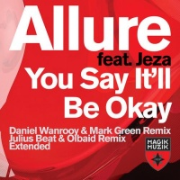 Allure (Lorris Piasco) - You Say It'll Be O'kay (Daniel Wanrooy & Mark Green Dub)
