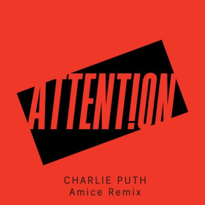 Charlie Puth - Attention (Amice Remix)