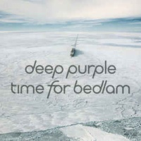 Time for Bedlam (Single)