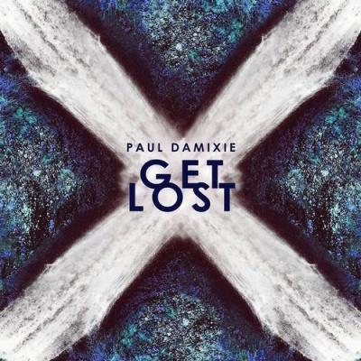 Paul Damixie - Get Lost