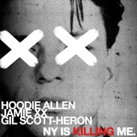 Hoodie Allen - NY Is Killing Me (Single)