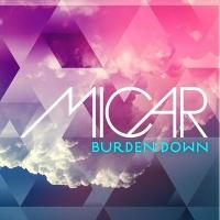 Micar - Burden Down