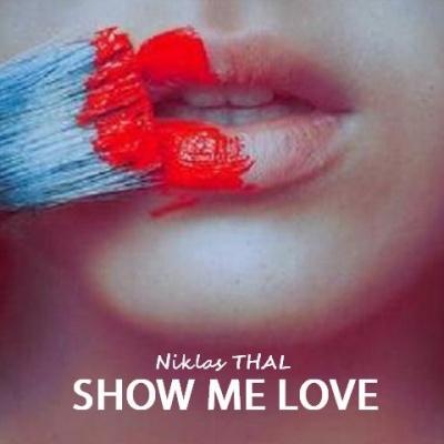 Niklas Thal - Show Me Love