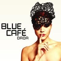 Blue Cafe - Dada