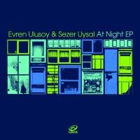 Evren Ulusoy - At Night EP