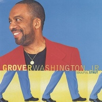 Grover Washington Jr. - Soulful Strut