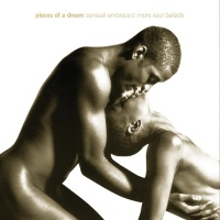 Pieces Of A Dream - Sensual Embrace, Vol. 2