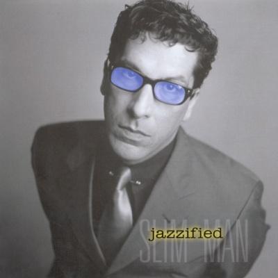 Slim Man - Jazzified