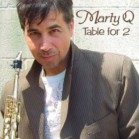 Marty Q - Table For 2