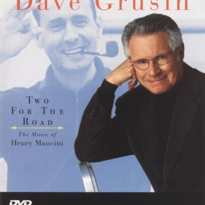 Dave Grusin - Two For The Road - The Music of Henry Mancini