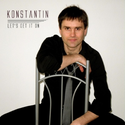 Konstantin - Let's Get It On