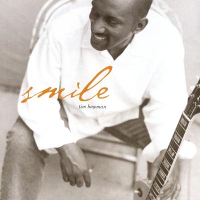 Tim Bowman - Smile