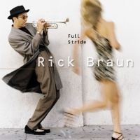 Rick Braun - Full Stride