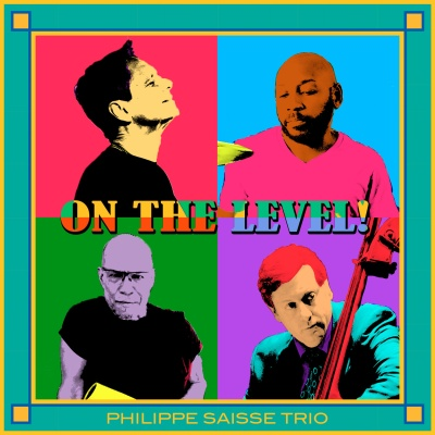 Philippe Saisse - On The Level!
