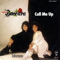 New Baccara - Call Me Up (Single)