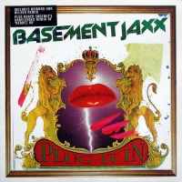 Basement Jaxx - Plug It In (Переиздание)