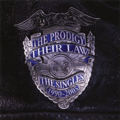 The Prodigy - Their Law - The Singles 1990-2005 (Compilation)